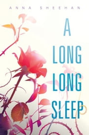 A Long, Long Sleep ebook by Anna Sheehan
