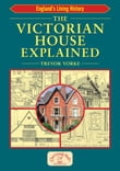 The Victorian House Explained