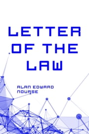 Letter of the Law ebook by Alan Edward Nourse