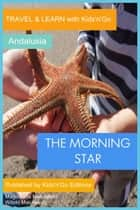 The Morning Star: Andalusia ebook by Magdalena Matulewicz