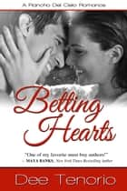 Betting Hearts ebook by