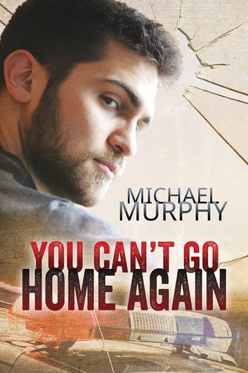 You Cant Go Home Again Ebook By Michael Murphy 9781627988995