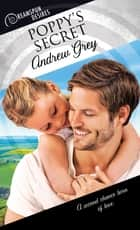 Poppy's Secret ebook by Andrew Grey