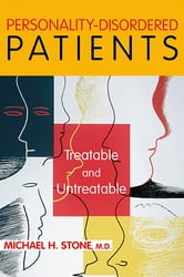 Personality-Disordered Patients - Treatable and Untreatable ebook by Michael H. Stone