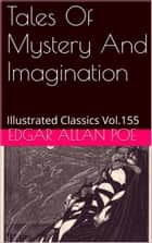 TALES OF MYSTERY AND IMAGINATION ebook by