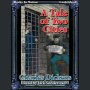 A Tale of Two Cities audiobook by Charles Dickens