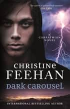 Dark Carousel ebook by