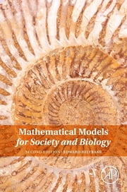 Mathematical Models for Society and Biology ebook by Edward Beltrami