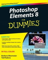 Photoshop Elements 8 For Dummies ebook by Barbara Obermeier,Ted Padova