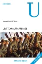 Les totalitarismes ebook by Bernard Bruneteau