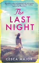 Last Night ebook by Cesca Major