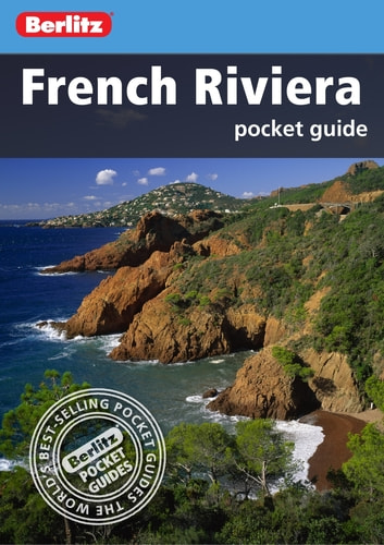 Berlitz: French Riviera Pocket Guide ebook by Berlitz