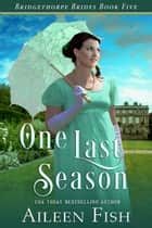 One Last Season ebook by