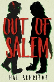 Out of Salem ebook by Hal Schrieve