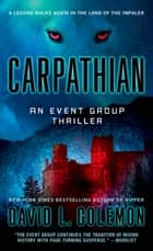 Carpathian - An Event Group Thriller ebook by David L. Golemon