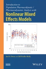 Introduction to Population Pharmacokinetic / Pharmacodynamic Analysis with Nonlinear Mixed Effects Models ebook by Joel S. Owen,Jill Fiedler-Kelly