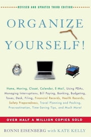 Organize Yourself! ebook by Ronni Eisenberg,Kate Kelly