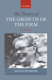 The Theory of the Growth of the Firm ebook by Edith Penrose,Christos Pitelis