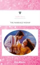 The Marriage Mishap ebook by Judith Stacy