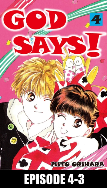 GOD SAYS! - Episode 4-3 ebook by Mito Orihara