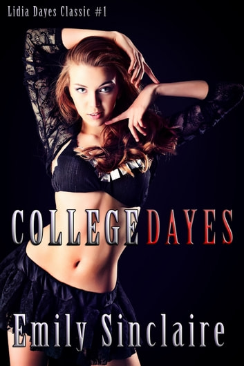 College Dayes ebook by Emily Sinclaire