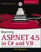 Beginning ASP.NET 4.5: in C# and VB ebook by Imar Spaanjaars