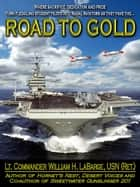 Road to Gold ebook by William H. LaBarge