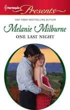 One Last Night ebook by Melanie Milburne