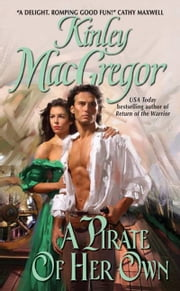 A Pirate of Her Own ebook by Kinley MacGregor