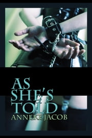 As She's Told ebook by Anneke Jacob