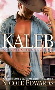 Kaleb ebook by Nicole Edwards