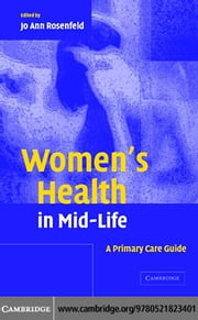 Women's Health in Mid-Life ebook by Rosenfeld, Jo Ann