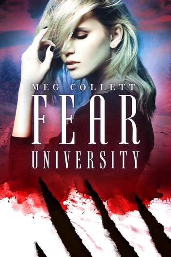 Fear University ebook by Meg Collett