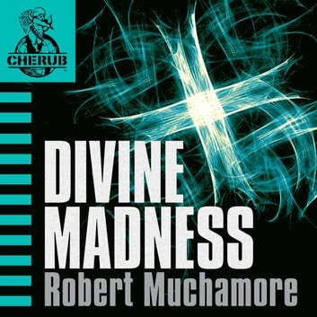 Divine Madness - Book 5 audiobook by Robert Muchamore