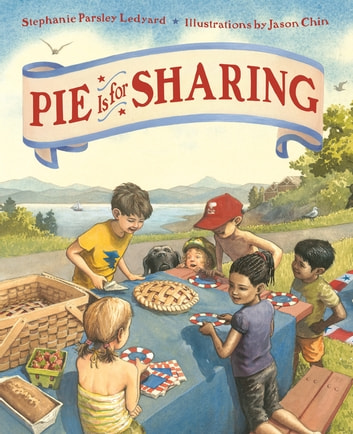 Pie Is for Sharing ebook by Stephanie Parsley Ledyard