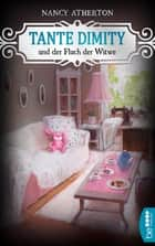 Tante Dimity und der Fluch der Witwe eBook by Nancy Atherton, Barbara Röhl