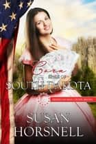 Cora - Mail Order Bride of South Dakota - American Mail Order Brides, #40 ebook by Susan Horsnell