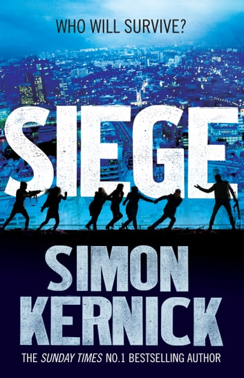 Siege - (Scope 1) ebook by Simon Kernick