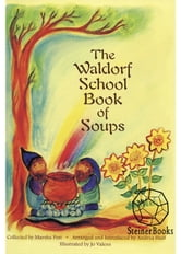 The Waldorf School Book of Soups ebook by Marsha Post