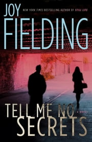 Tell Me No Secrets ebook by Joy Fielding