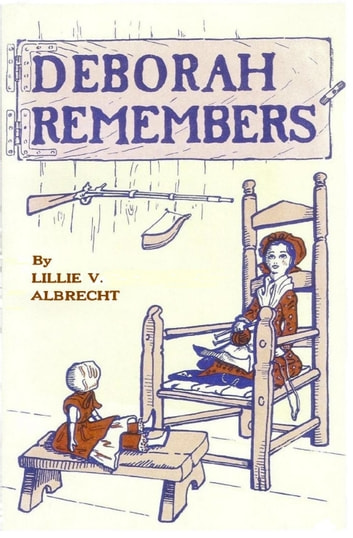 Deborah Remembers ebook by Lillie V. Albrecht