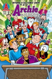 Archie & Friends #151 ebook by Fernando Ruiz,Bill Galvan,Jim Amash,Jack Morelli,Digikore Studios