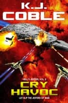 Cry Havoc - Hell's Jesters, #2 ebook by K.J. Coble
