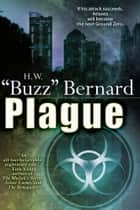 "Plague ebook by H.W. ""Buzz"" Bernard"