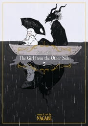 The Girl From the Other Side: Siúil, a Rún Vol. 5 ebook by Nagabe