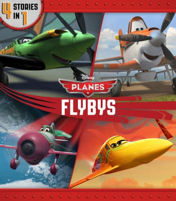 Planes Flybys ebook by Disney Book Group,Liz Marsham