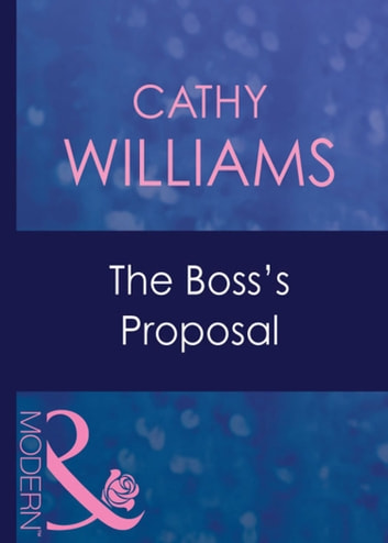 The Boss's Proposal (Mills & Boon Modern) ekitaplar by Cathy Williams