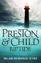 Riptide ebook by Douglas Preston, Lincoln Child