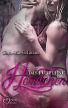Das purpurne Hemdchen eBook by Sara-Maria Lukas
