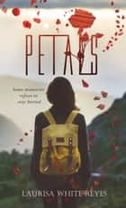 Petals eBook by Laurisa White Reyes